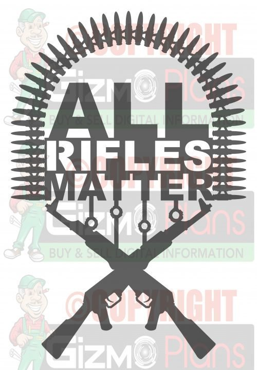 All Rifles Matter DXF CNC Files